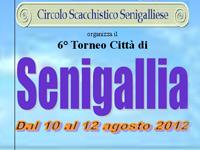 6° Torneo di Scacchi Città di Senigallia 10-12 agosto '12